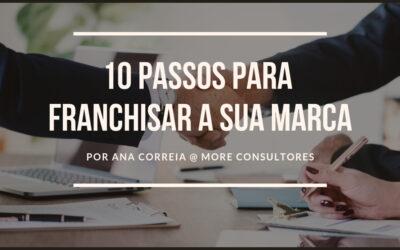 10 passos para franchisar a sua marca
