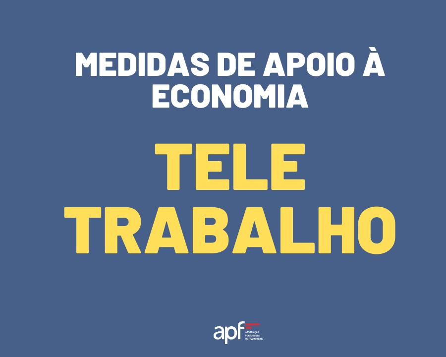 Medidas de Apoio À Economia | Teletrabalho